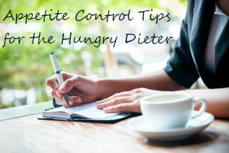 Appetite Control Tips for hungry dieters